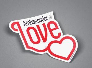 Ambassador of Love Sticker
