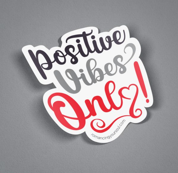 Sticker - Positive Vibes Only